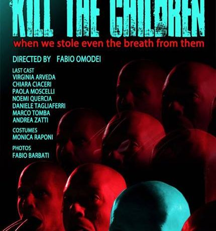Kill the children | ATR – Accademia teatrale di ROma Sofia Amendolea
