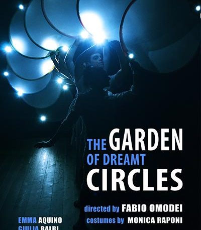 "THE GARDEN OF DREMT CIRCLE  | Theatre Academy of Rome ""Sofia Amendolea"""
